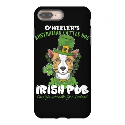 Heeler Australian Cattle Dog Irish Pub Can You Handle Yes Licker Iphone 8 Plus Case Designed By Wizarts