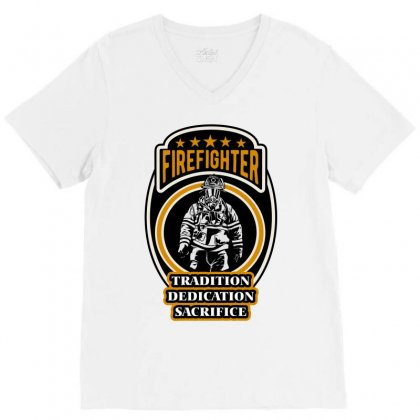 Firefighter Tradition Dedication Sacrifice V-neck Tee Designed By Wizarts