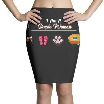 I Am A Simple Woman Pencil Skirts Designed By Wizarts