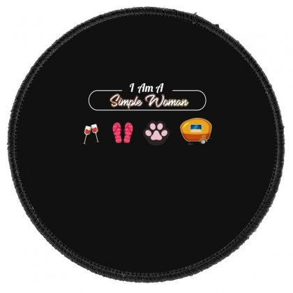 I Am A Simple Woman Round Patch Designed By Wizarts