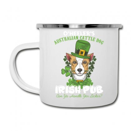 Heeler Australian Cattle Dog Irish Pub Can You Handle Yes Licker Camper Cup Designed By Wizarts
