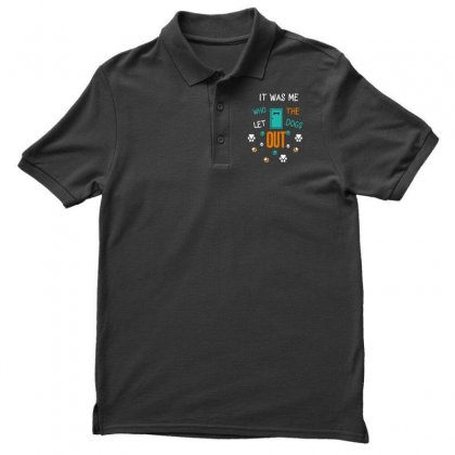 It Was Me Who Let The Dogs Out Men's Polo Shirt Designed By Wizarts