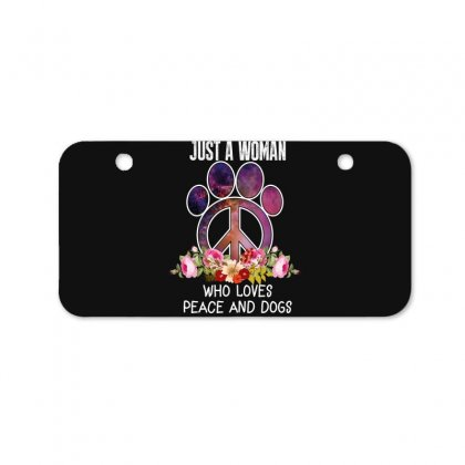 Just A Woman Who Loves Peace And Dogs Bicycle License Plate Designed By Wizarts