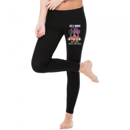 Just A Woman Who Loves Peace And Dogs Legging Designed By Wizarts