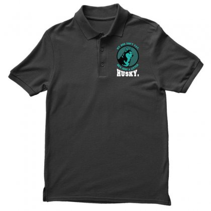 My Dog Isn't Fat. He's Just A Little Husky. Men's Polo Shirt Designed By Wizarts