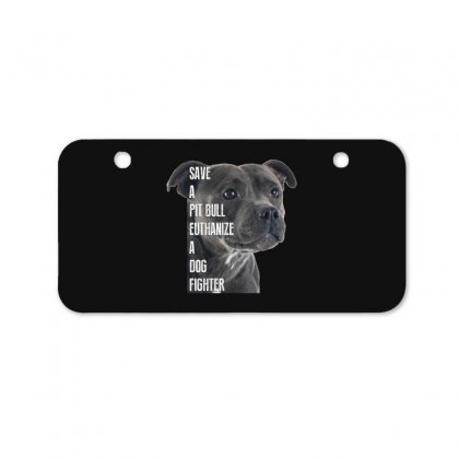 Save A Pitbull Euthanize A Dog Fighter Bicycle License Plate Designed By Wizarts