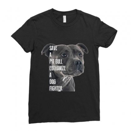 Save A Pitbull Euthanize A Dog Fighter Ladies Fitted T-shirt Designed By Wizarts