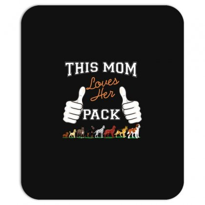 This Mom Loves Her Pack Mousepad Designed By Wizarts