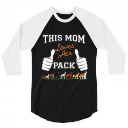 this mom loves her pack 3/4 Sleeve Shirt | Artistshot