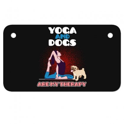 Yoga And Dogs Are My Therapy Motorcycle License Plate Designed By Wizarts