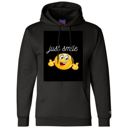 Just Smile Champion Hoodie Designed By Ibrahimabdo89