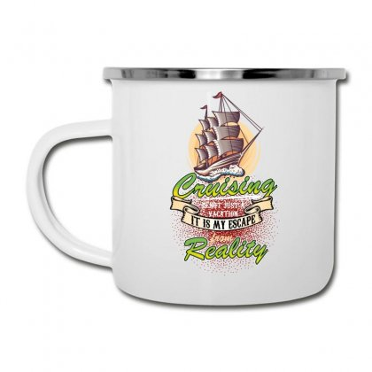 Cruising Is Not Just A Vacation It Is My Escape From Reality Camper Cup Designed By Wizarts