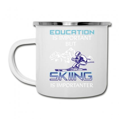 Education Is Important But Skiing Is Importanter Camper Cup Designed By Wizarts