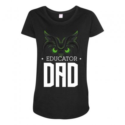 Educator Dad Maternity Scoop Neck T-shirt Designed By Wizarts