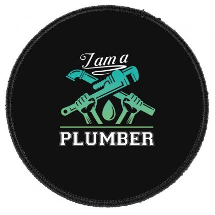 I Am A Plumber Round Patch Designed By Wizarts