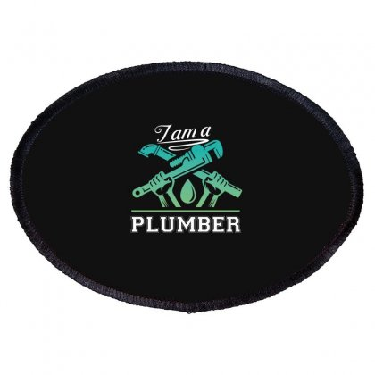 I Am A Plumber Oval Patch Designed By Wizarts