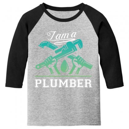 I Am A Plumber Youth 3/4 Sleeve Designed By Wizarts