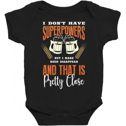 I Don't Have Superpowers Baby Bodysuit Designed By Wizarts