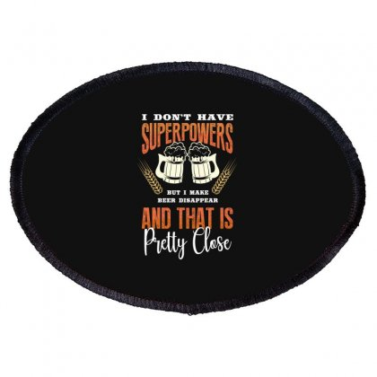 I Don't Have Superpowers Oval Patch Designed By Wizarts