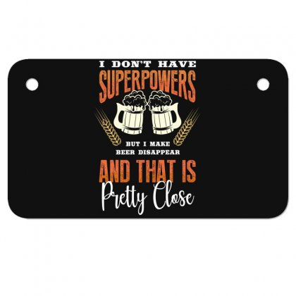 I Don't Have Superpowers Motorcycle License Plate Designed By Wizarts