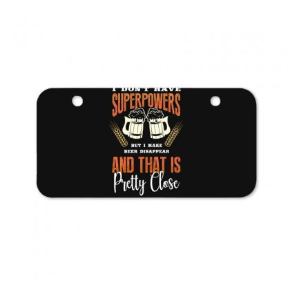 I Don't Have Superpowers Bicycle License Plate Designed By Wizarts