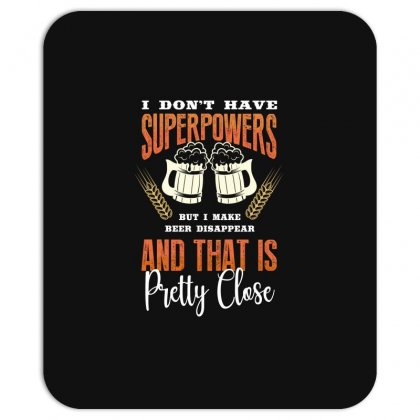 I Don't Have Superpowers Mousepad Designed By Wizarts