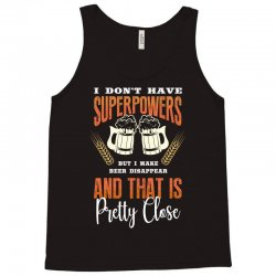 i don't have superpowers Tank Top | Artistshot