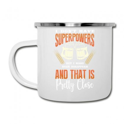 I Don't Have Superpowers Camper Cup Designed By Wizarts
