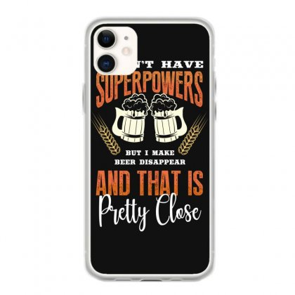 I Don't Have Superpowers Iphone 11 Case Designed By Wizarts