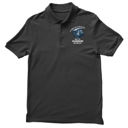 Is There Life After Death Hurt My Grandkids And Find Out Men's Polo Shirt Designed By Wizarts