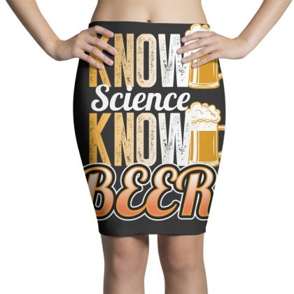 Know Science Know Beer Pencil Skirts Designed By Wizarts