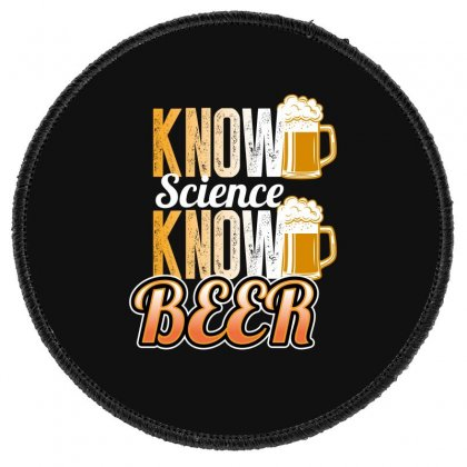 Know Science Know Beer Round Patch Designed By Wizarts