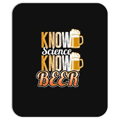 Know Science Know Beer Mousepad Designed By Wizarts