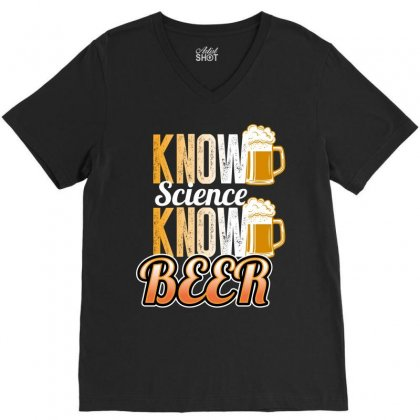 Know Science Know Beer V-neck Tee Designed By Wizarts