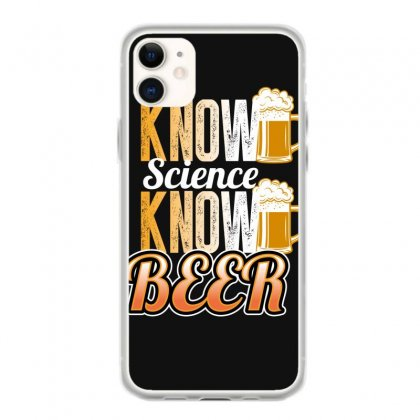 Know Science Know Beer Iphone 11 Case Designed By Wizarts