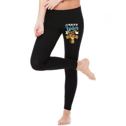 Save Water Drink Beer Legging Designed By Wizarts