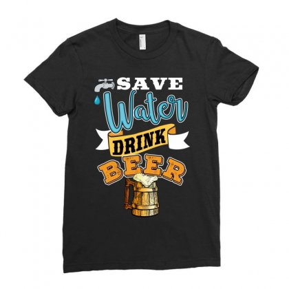 Save Water Drink Beer Ladies Fitted T-shirt Designed By Wizarts