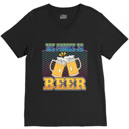 The Future Is Beer V-neck Tee Designed By Wizarts