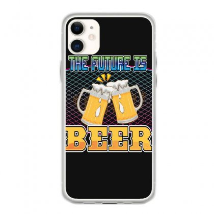 The Future Is Beer Iphone 11 Case Designed By Wizarts