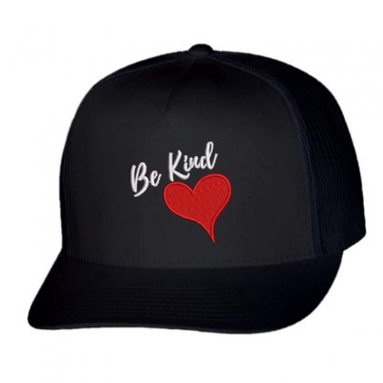 Be Kind Trucker Cap Designed By Madhatter