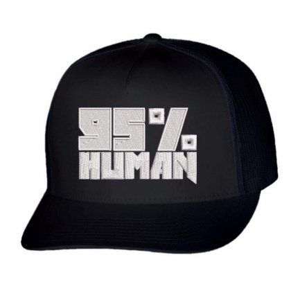 95% Human Trucker Cap Designed By Madhatter