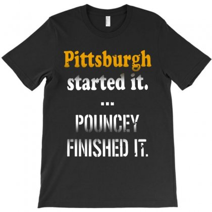 Pittsburgh Started It Pouncey Finished It T-shirt Designed By Sephia