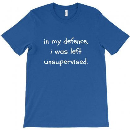In My Defense Quotes T-shirt Designed By Irawan