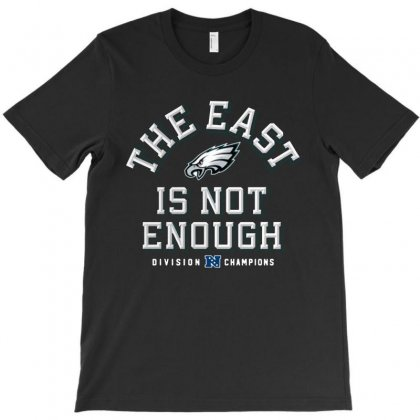 Eagles The East Is Not Enough 2 T-shirt Designed By Sephia