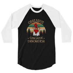 obsessive chicken disorder 3/4 Sleeve Shirt | Artistshot