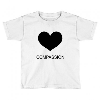 Compassion Toddler T-shirt Designed By Moneyfuture17