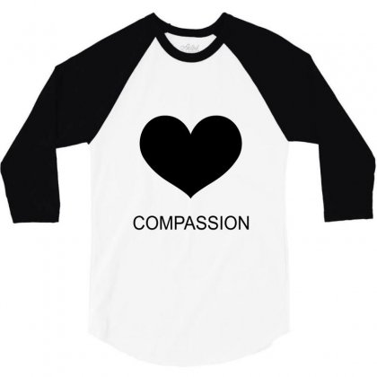 Compassion 3/4 Sleeve Shirt Designed By Moneyfuture17