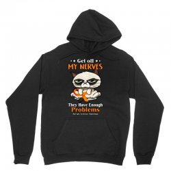 grumpy get off my nerves they have enough problems multiple sclerosis Unisex Hoodie | Artistshot