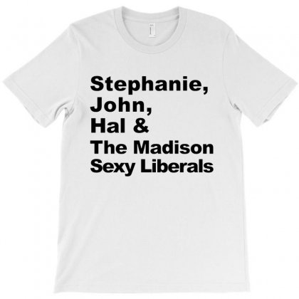 Stephanie Frangela Hal & The Seattle Sexy Liberals   In Black T-shirt Designed By Delicous