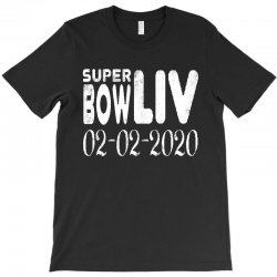super bowl liv 2020   white T-Shirt | Artistshot